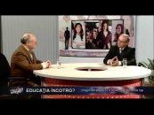 Educația Încotro   05.04.2012   Vasile Burlui, invitat Dumitru Oprea   Educația Încotro