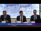 Ultima reuniune anuală a Parlamentului municipal Iaşi