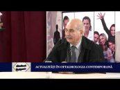 Frontierele Cunoașterii | 02.05.2017 | Cătălin Turliuc, invitat prof. univ. dr. Dan Costin |  Actualități în oftalmologia contemporană
