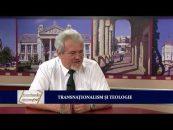 Frontierele Cunoașterii | 24.05.2017 | Cătălin Turliuc | invitat părintele prof. Ion Vicovan | Transnațiolanism și teologie