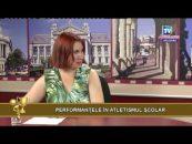 Videoteca Excelenței   14.06.2017   Raluca Daria Diaconiuc, invitat Cosmina Spiridon   Performanțele în atletismul școlar
