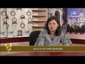 Videoteca Excelenței | 21.06.2017 | Raluca Daria Diaconiuc, invitat Maria Lefter | Educație fără bariere