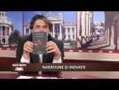 Nou în Librării | 16.08.2017 | Șerban Axinte, invitat Constantin Iftime | Narațiune și inovație