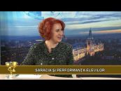Videoteca Excelentei | 22.11.2017 | Raluca Daria Diaconiuc, invitat Marius Gratian Benchea | Sărăcia și perfomanța elevilor