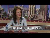 Justiția pentru toți |16.11.2017 | Aurelia Lozbă, invitat George Daniel Tanasievici | Probleme de dreptul muncii