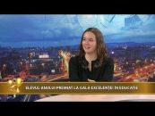Videoteca Excelenței | 13.12.2017 | Raluca Daria Diaconiuc, invitat Mălina Strugaru | Elevul anului premiat la Gala Excelenței în Educație