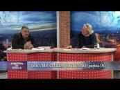 Cortina de sticlă | 26.01.2018 | Ioan Holban, invitat Aurel Ştefanachi | Documentele Marii Uniri | Partea 4