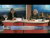 Cortina de sticlă   12.01.2018   Ioan Holban, invitat Aurel Ştefanachi   Documentele Marii Uniri   Partea 3