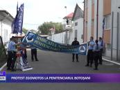 Protest zgomotos la Penitenciarul Botoșani