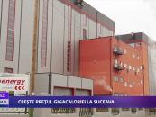 Crește prețul gigacaloriei la Suceava