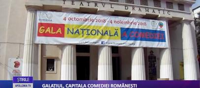 Galaţiul, capitala comediei româneşti
