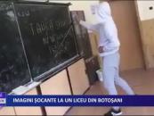 Imagini şocante la un liceu din Botoşani