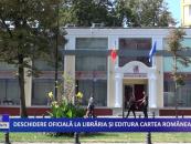 Deschidere oficiala la Libraria si Editura Cartea Romanească