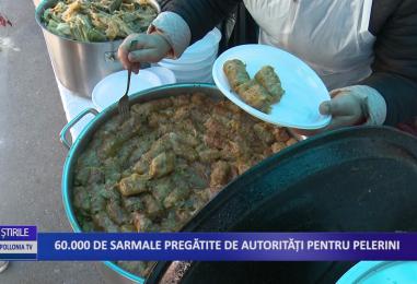 60.000 de sarmale pregătite de autorităţi pentru pelerini