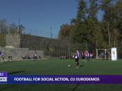 FOTBALL FOR SOCIAL ACTION CU EURODEMOS