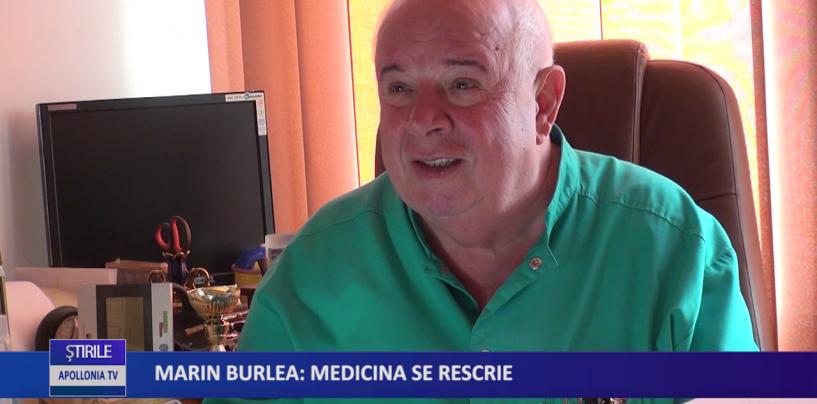 Marin Burlea: Medicina se rescrie