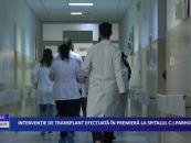 Intervenţie de transplant efectuată în premieră la Spitalul C.I.Parhon