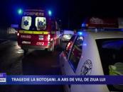 Tragedie la Botoșani. A ars de viu, de ziua lui
