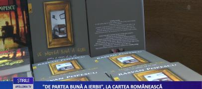 ULTIMA CARTE A SCRIITORULUI RĂSVAN POPESCU, LANSATĂ LA CARTEA ROMÂNEASCĂ