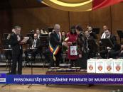Personalităţi botoşănene premiate de municipalitate