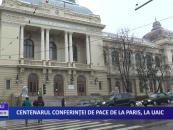 Centenarul Conferinței de Pace de la Paris, la UAIC