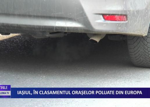 Iașiul, în clasamentul orașelor poluate din Europa