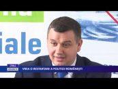 Vrea o restartare a politicii româneşti