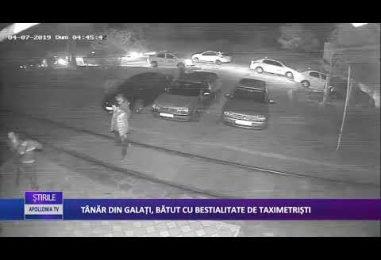 Tânăr din Galați, bătut cu bestialitate de taximetriști