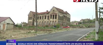 ȘCOALA VECHE DIN HÂRȘOVA TRANSFORMATĂ ÎNTR-UN MUZEU DE ISTORIE