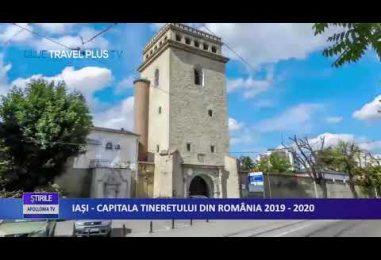 """""""IAȘI – CAPITALA TINERETULUI DIN ROMÂNIA 2019 – 2020"""" (ICTR)"""