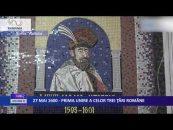 27 MAI 1600 – PRIMA UNIRE A CELOR TREI ŢĂRI ROMÂNE
