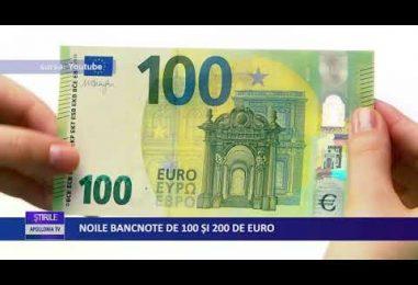 NOILE BANCNOTE DE 100 ŞI 200 DE EURO