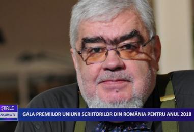 GALA PREMIILOR UNIUNII SCRIITORILOR DIN ROMÂNIA PENTRU ANUL 2018