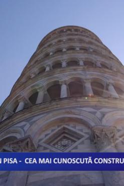 TURNUL DIN PISA – CEA MAI CUNOSCUTĂ CONSTRUCŢIE ÎNCLINATĂ DIN LUME