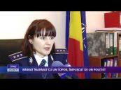 BĂRBAT ÎNARMAT CU UN TOPOR, ÎMPUŞCAT DE UN POLIŢIST
