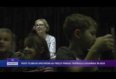 """PESTE 75.000 DE SPECTATORI AU TRECUT PRAGUL TEATRULUI ,,LUCEAFĂRUL"""" ÎN 2019"""