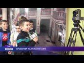 APOLLONIA TV, PLINĂ DE COPII