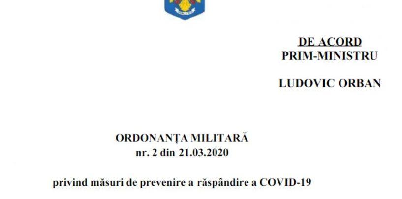 ORDONANŢĂ nr. 2 din 21 martie 2020 MILITARĂ privind măsuri de prevenire a răspândirii COVID-19