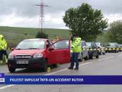 Polițist implicat într-un accident rutier