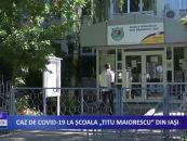 Caz de COVID-19 la Școala Titu Maiorescu din Iași