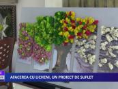 Afacerea cu licheni, un proiect de suflet
