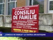 """""""Consiliu de familie"""" la teatrul din Botoșani"""