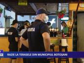 Razie la terasele din municipiul Botoșani