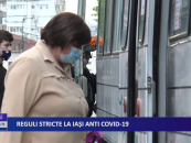 Reguli stricte la Iași anti CoViD-19