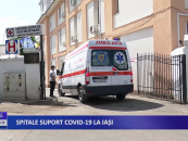 Spitale suport CoViD-19 la Iași