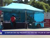 12 edituri din Iași prezintă cele mai noi titluri de carte