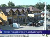 Un nou focar COVID-19 în județul Botoșani