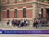În Iași nu sunt focare de CoViD în unitățile școlare