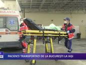 Pacienți transportați de la București la Iași