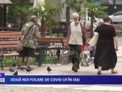 Două focare noi de CoViD-19 la Iași
